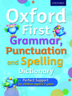 Oxford First Grammar, Punctuation and Spelling Dictionary