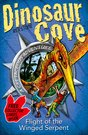 Dinosaur Cove Flight Of The Winged Serpent