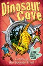 Dinosaur Cove Catching The Speedy Thief