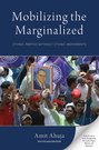 Mobilizing the Marginalized
