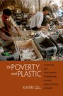 Of Poverty and Plastic