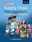 Supply Chain Management: Process, System and Practice