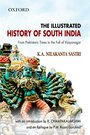 The Illustrated History Of South India