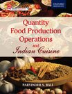 Quantity Food Production Operations and Indian Cuisine