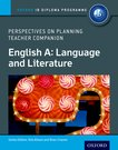 English A Perspectives on Planning: Language and Literature Teacher Companion