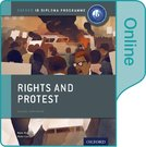 Rights and Protest: IB History Online Course Book: Oxford IB Diploma Programme