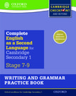 Complete English as a Second Language for Cambridge Lower Secondary Writing and Grammar Practice Book