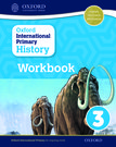 Oxford International Primary History: Workbook 3