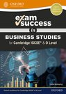 Exam Success in Business Studies for Cambridge IGCSERG & O Level