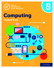 Oxford International Lower Secondary Computing Student Book 8