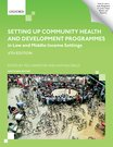 Setting up Community Health and Development Programmes in Low and Middle Income Settings