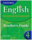 Oxford English An International Approach Student Teacher's Guide 4