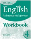 Oxford English An International Approach Student Workbook 4
