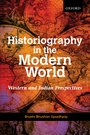 Historiography in the Modern World