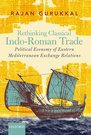 Rethinking Classical Indo-Roman Trade