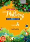 New Mulberry English Course Primer A (ICSE Edition)