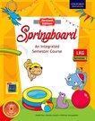 Springboard LKG Semester 1 (Revised Edition)