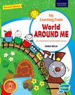My Learning Train World Around Me (Revised Edition) Beginners