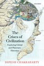 The Crises of Civilization