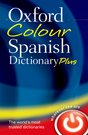 Oxford Colour Spanish Dictionary Plus